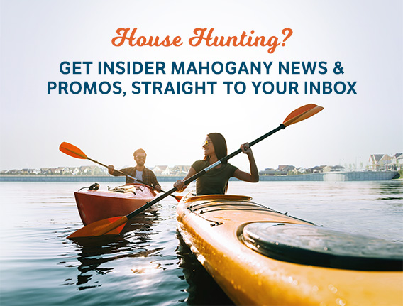 Sign up to get insider Mahogany news & promos, straight to your inbox
