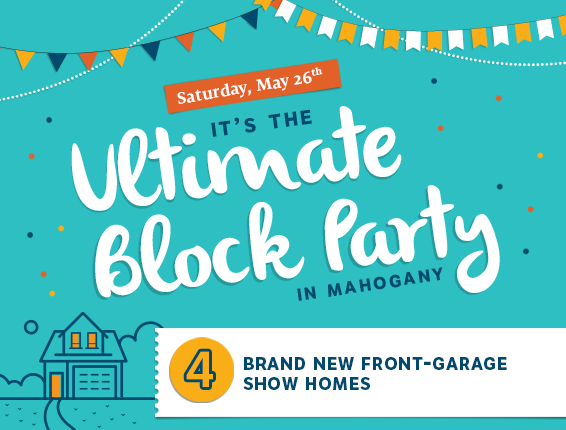Sign up to find out first about show home openings, contests, events and more